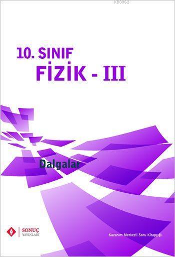 10. Sınıf Fizik - III; Dalgalar