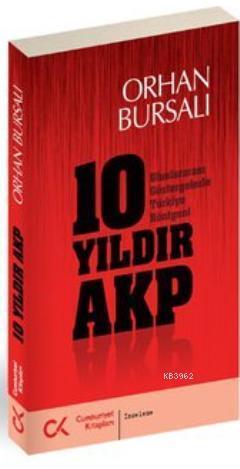 10 Yıldır AKP; Uluslararası Göstergelerle Türkiye Röntgeni