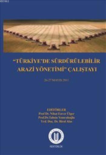 Türkiye'de Sürdürülebilir Arazi Yönetimi Çalıştayı