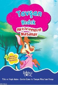 Aktivitelerle Masallar; Tavşan Bıdık