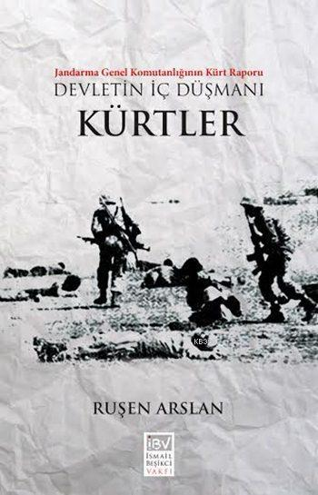 Devletin İç Düşmanı - Kürtler