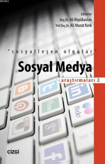 Sosyal Medya Araştırmaları 2