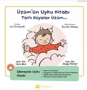 Üzüm'ün Uyku Kitabı - Tatlı Rüyalar Üzüm...
