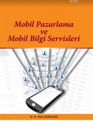Mobil Pazarlama ve Mobil Bilgi Servisleri