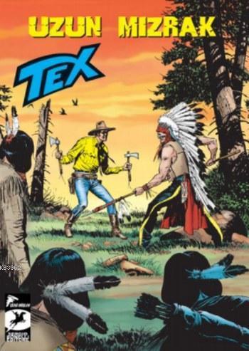 Tex Seri 32; Uzun Mızrak