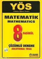 YÖS Matematik 8 Fasikül Çözümlü Deneme