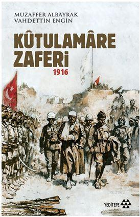 Kûtulamâre Zaferi 1916