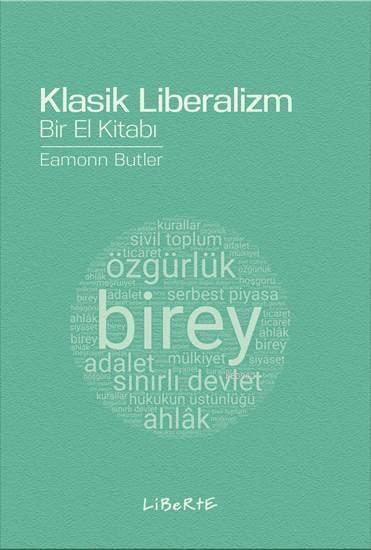 Klasik Liberalizm; Bir El Kitabı