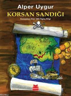 Korsan Sandığı; Korsanlara Dair 1001 İlginç Bilgi
