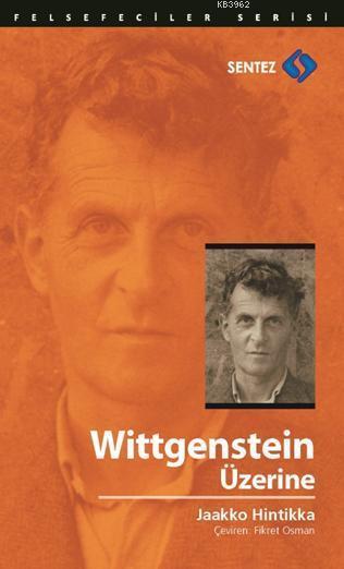 Wittgenstein Üzerine