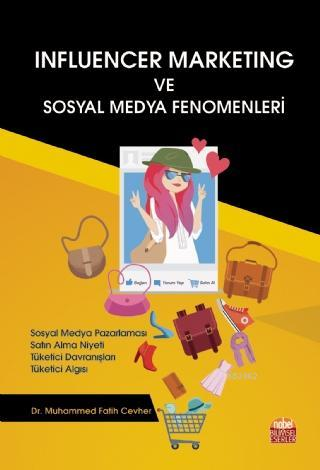 Influencer Marketing ve Sosyal Medya Fenomenleri