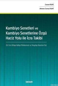 Kambiyo Senetleri ve Kambiyo Senetlerine Özgü Haciz Yolu İle İcra Takibi