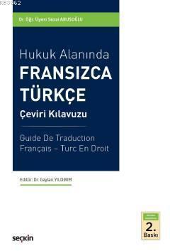 Hukuk Alanında Fransızca - Türkçe Çeviri Kılavuzu