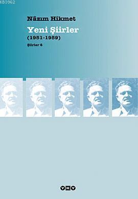 Yeni Şiirler (1951-1959); Şiirler 6