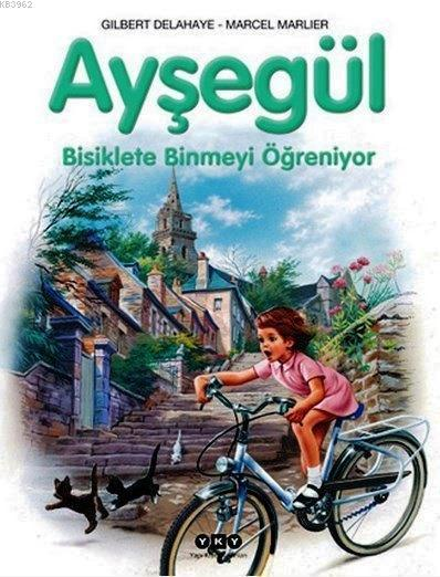 Ayşegül - Bisiklete Binmeyi Öğreniyor (3-8 Yaş)