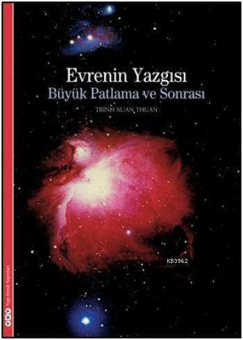 Evrenin Yazgısı - Büyük Patlama ve Sonrası