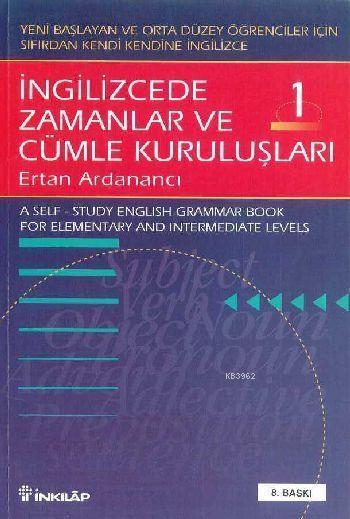 İngilizcede Zamanlar ve Cümle Kuruluşları