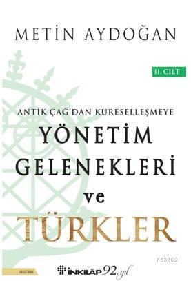Yönetim Gelenekleri ve Türkler 2. Cilt