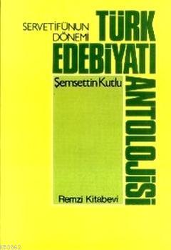 Serveti Fünun Dönemi Türk Edebiyatı Antolojisi