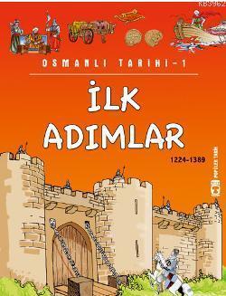 İlk Adımlar (1224-1389); Osmanlı Tarihi, 9+ Yaş