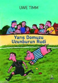 Yarış Domuzu Uzunburun Rudi