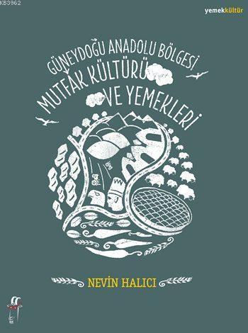 Güneydoğu Anadolu Bölgesi Mutfak Kültürü