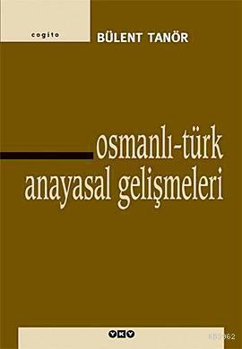 Osmanlı-Türk Anayasal Gelişmeleri (1789-1980)