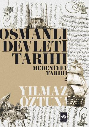 Osmanlı Devleti Tarihi 2; Medeniyet Tarihi