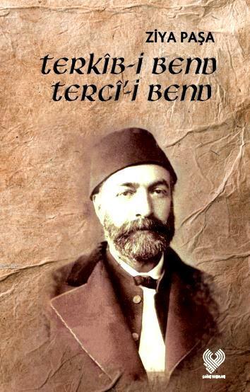 Terkîb-i Bend Tercî'-i Bend; Osmanlı Türkçesi aslı ile birlikte, sözlükçeli