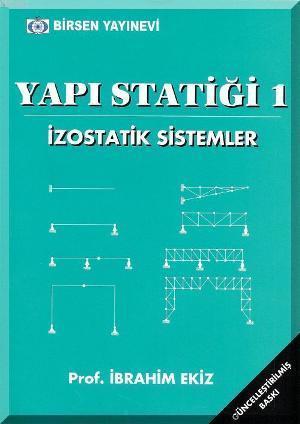 Yapı Statiği 1; İzostatik Sistemler