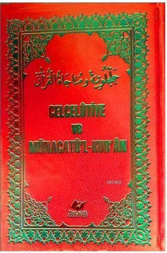 Celcelütiye ve Münacatü'l-Kur'an- 1577