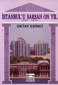 İstanbul´u Sarsan On Yıl; 1983-1993