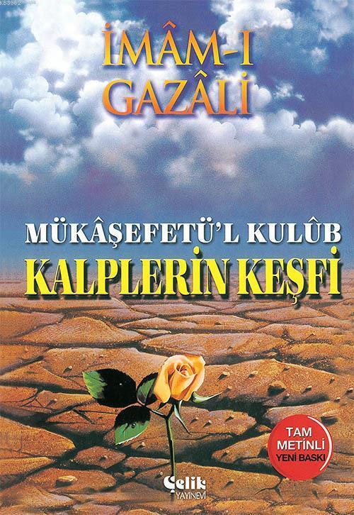 Kalplerin Keşfi; Mükaşfet'ül Kulub