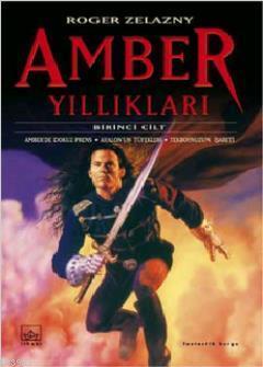 Amber Yıllıkları; Amber Yıllıkları 1. Kitap