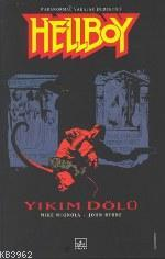 Hellboy 1 - Yıkım Dölü