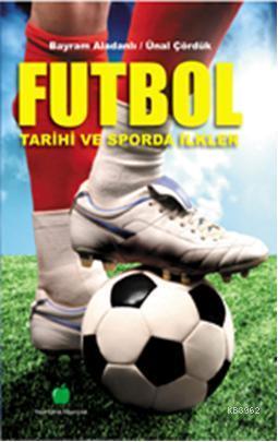 Türk Futbol Tarihi ve Sporda İlkler