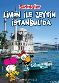 Limon ile Zeytin İstanbul'da
