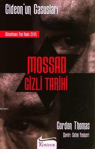 Mossad Gizli Tarihi; Gideon'un Casusları