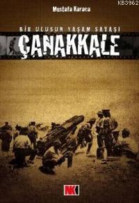 Çanakkale - Bir Ulusun Yaşam Savaşı