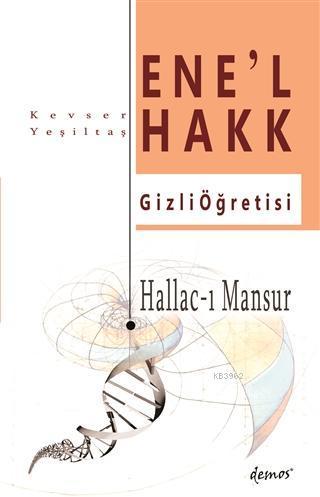 Hallac-ı Mansur - Ene'l Hakk Gizli Öğretisi