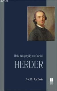 Halk Milliyetçiliğinin Öncüsü Herder