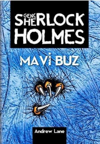 Mavi Buz; Genç Sherlock Holmes Serisi 3. Kitap