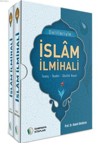 Delilleriyle İslam İlmihali 2 Cilt