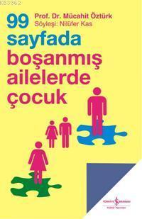 99 Sayfada Boşanmış Ailelerde Çocuk