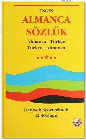 Almanca Sözlük - Deutch Wörterbuch; Almanca - Türkçe / Türkçe - Almanca