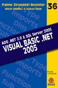 Zirvedeki Beyinler 36 Visual Basic .Net 2005 ADO .NET 2.0 SQL Server 2005