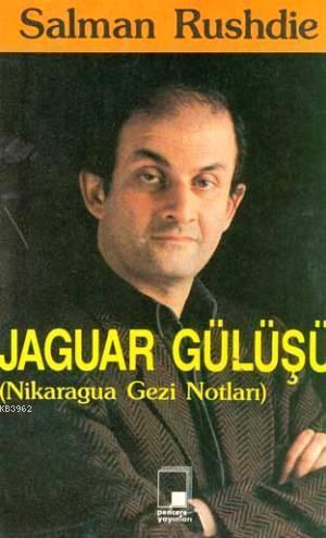 Jaguar Gülüşü; Nikaragua Gezi Notları