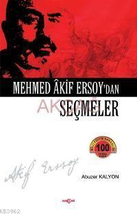 Mehmet Akif Ersoy´dan Seçmeler