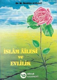 İslam Ailesi ve Evlilik