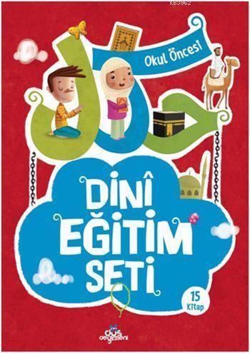 Dini Eğitim Seti (15 Kitap) (5+ Yaş)
